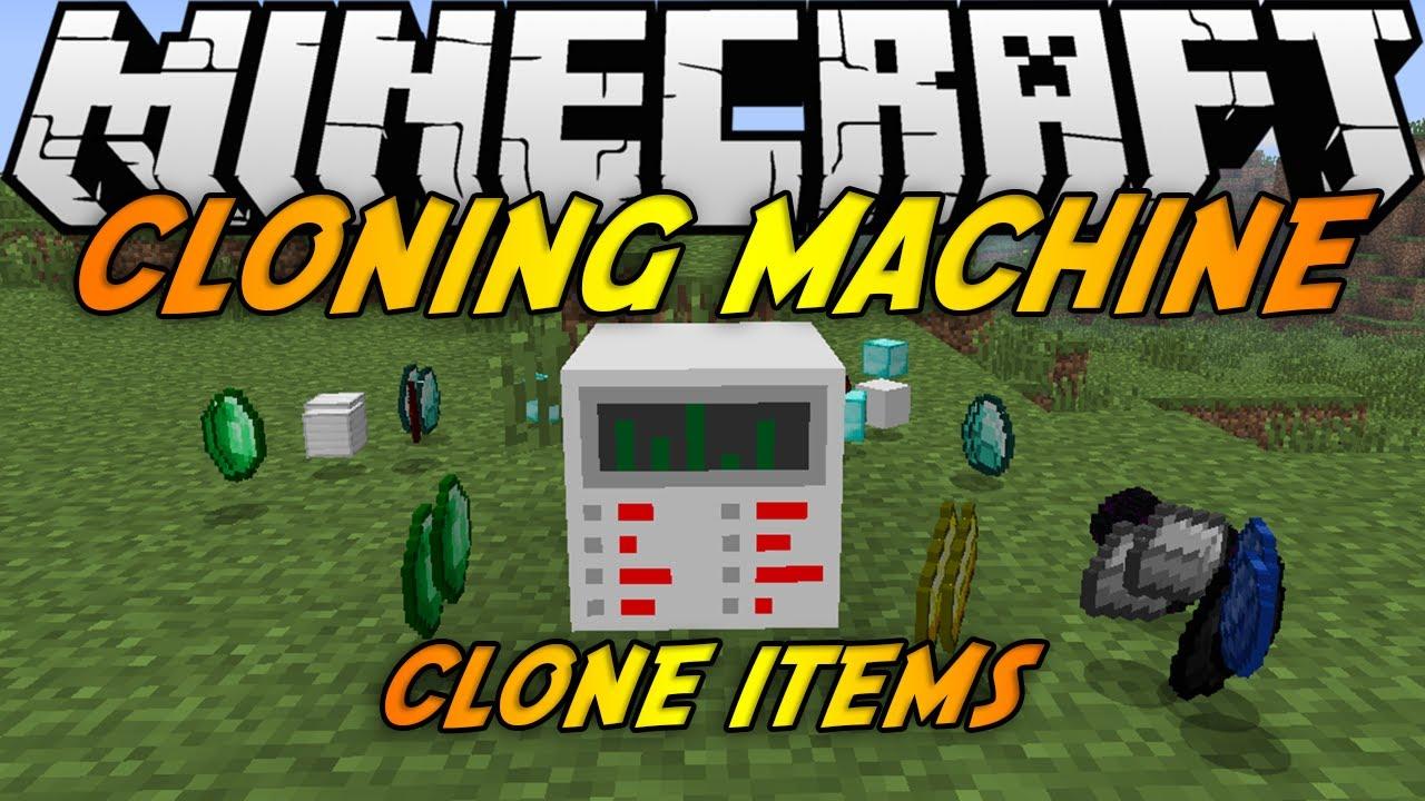 minecraft cloning machine