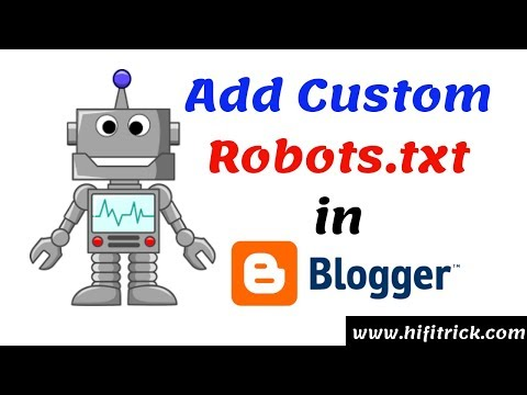How To Create Robots.txt File In Blogger | HiFi Trick