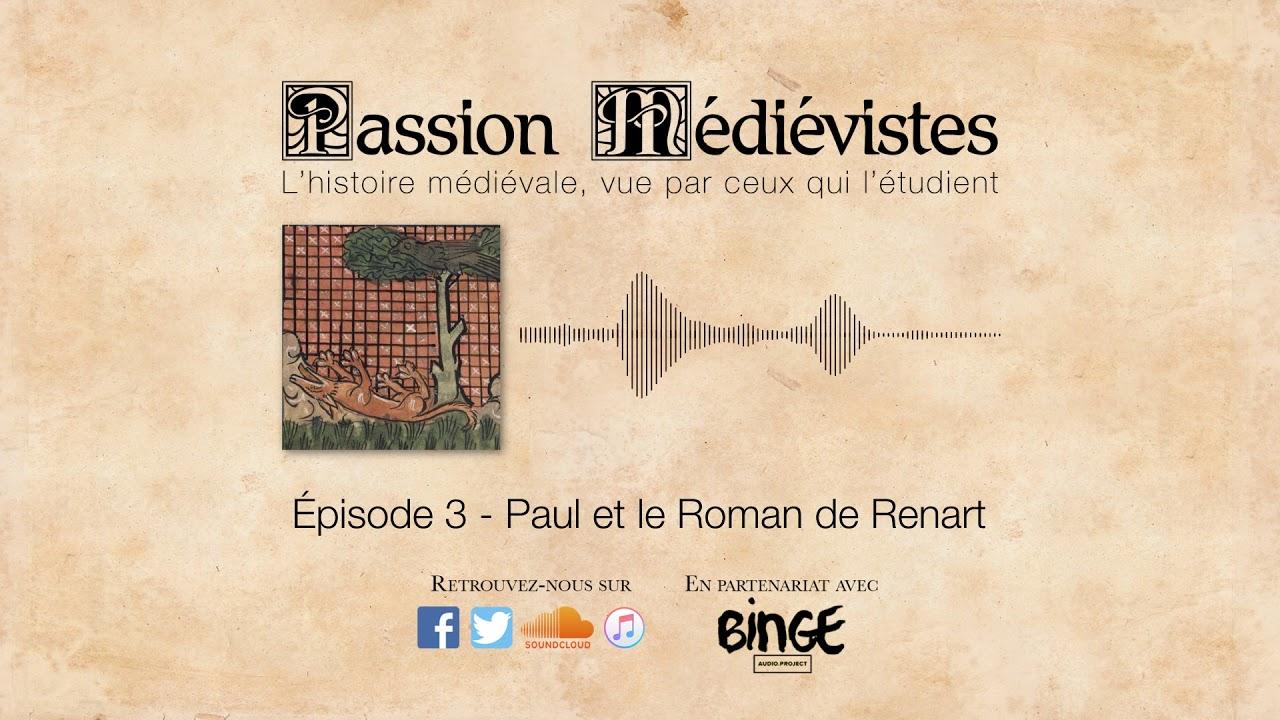 Episode 3 - Paul et Le Roman de Renart