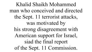 U.S. Policy On Israel Key Motive for 9/11 Attacks