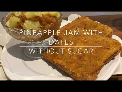 Pineapple Jam-: using dates as sweetener(no sugar)- quick and healthy