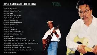 Sai Htee Saing Greatest Hits - Top 20 Best Songs Of Sai Htee Saing