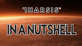 Tharsis in a Nutshell - (Tharsis PC Gameplay)