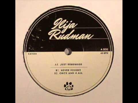 Ilija Rudman - Just Remember