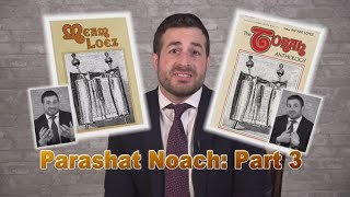 Meam Loez Parshat Noach Part 3 #Torahanthology