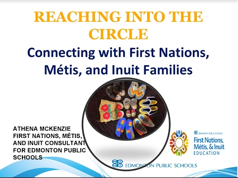 Reaching Into The Circle: Connecting with First Nations, Métis, & Inuit Families