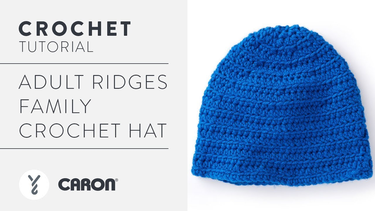 How to Crochet A Hat: Adult Ridges Family - YouTube