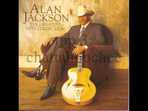 las 7 mejores canciones de alan jackson XD