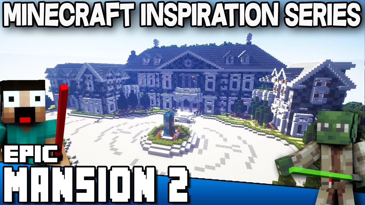 Minecraft Epic Mansion 2 Keralis Inspiration Series YouTube