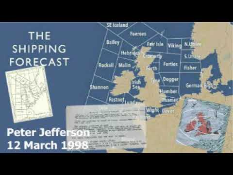 Shipping Forecast read by Peter Jefferson