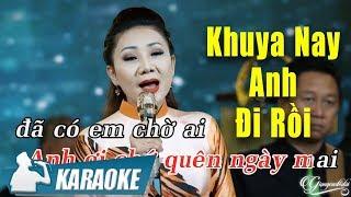 Khuya Nay Anh Đi Rồi Karaoke Beat (Tone nữ) - Thúy Hà | Nhạc Vàng Bolero Karaoke