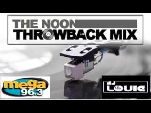Dj Louie - Mega Mezcla 96.3 Throwback Megamix!