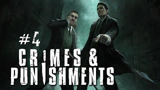 Шерлок Холмс: Преступления и наказания - Развратный садовник. Часть 4