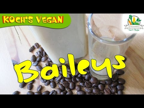 Veganer Baileys - Selber machen - Likör selbst ansetzen - Koch's vegan Rezept
