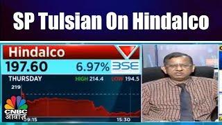Hindalco-Aleris Acquisition | SP Tulsian On Hindalco | CNBC Awaaz