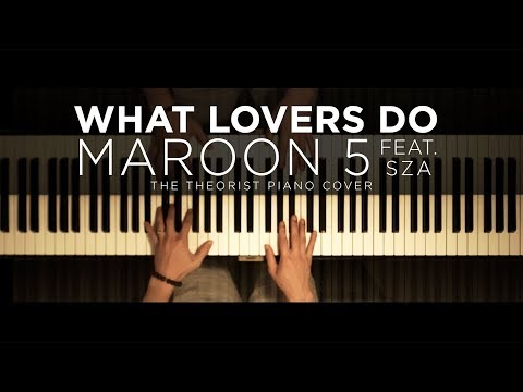 Maroon 5 ft. SZA - What Lovers Do | The Theorist Piano Cover