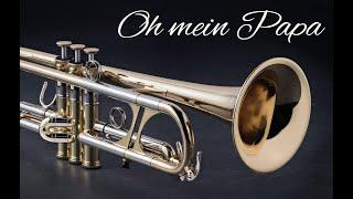 Oh mein Papa - Trumpet