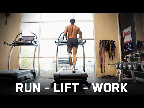 RUN, LIFT, WORK...