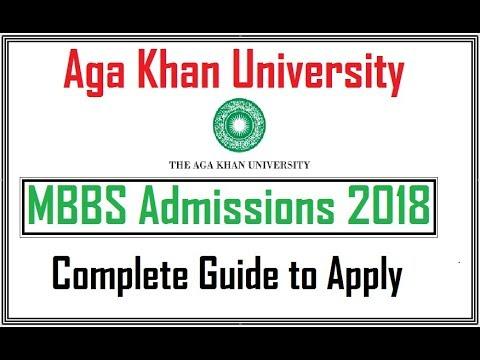 MBBS Admissions 2018 in Aga Khan University Karachi (Guide 2018)