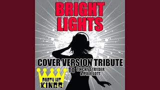 Bright Lights (Cover Version Tribute to Tinchy Stryder & Pixie Lott)