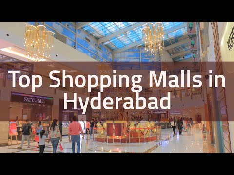 Top Shopping Malls in Hyderabad | Hyderabad Malls  | Shoppin