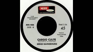 "Serge Gainsbourg ""Cargo culte"" (Unreleased instrumental version) 2019 Mode Serie"