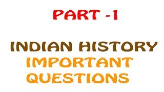 INDIAN HISTORY IMPORTANT QUESTIONS CURRENT AFFAIRS || TECH 2 AUTO GADGET