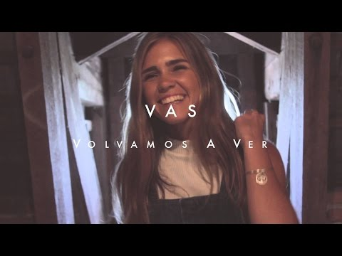 VAS - Volvamos a ver (Video Oficial)