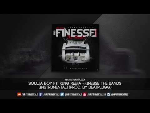 Soulja Boy Ft. King Reefa - Finesse The Bands [Instrumental] (Prod. By BeatPlugg) + DL