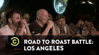 Road to Roast Battle: Los Angeles - Uncensored