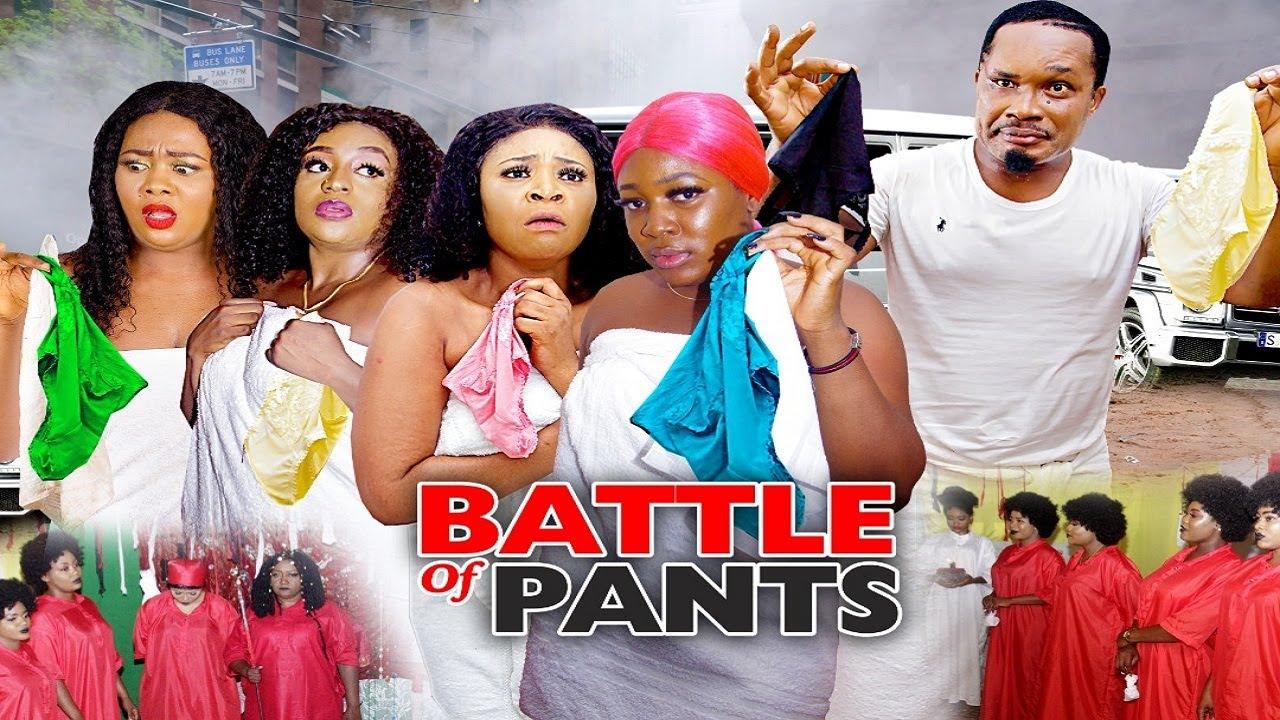 Download BATTLE OF PANTS SEASON 5 (NEW HIT MOVIE) - 2020 LATEST NIGERIAN NOLLYWOOD MOVIE