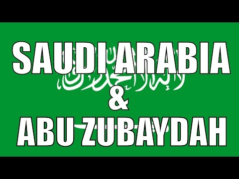Saudi Arabia - The Abu Zubaydah Interrogation Story
