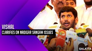 Vishal clarifies on Nadigar Sangam issues