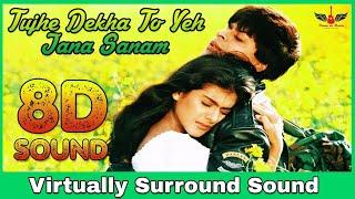 Tujhe Dekha To Yeh Jaana Sanam 8D Audio Song DDLJ Hindi 3D 8D Songs