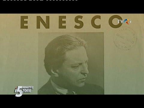 5 minute de istorie: Viaţa lui George Enescu