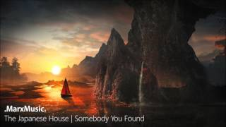 The Japanese House   Somebody You Found