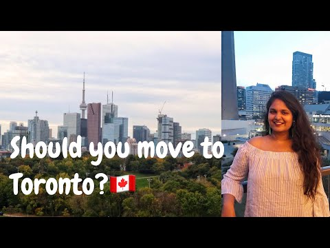 Life In Toronto | PROS And CONS