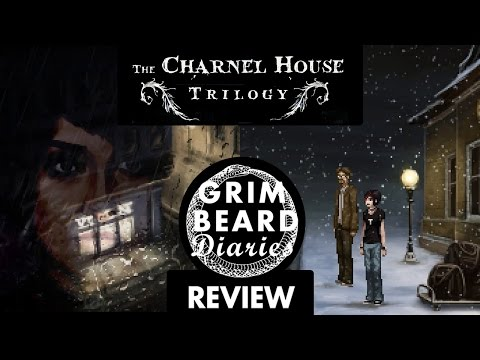 Grimbeard Diaries - The Charnel House Trilogy (PC) - Review