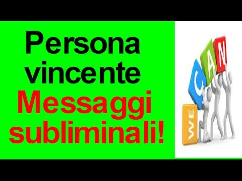 MESSAGGI subliminali per avere successo-Atteggiamento di un vincente Lorenzo Grandi