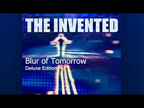 "the-invented---""robot""-(bonus-track)-from-""blur-of-tomorrow""-(deluxe-remastered)"