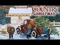 Merry Country Christmas Songs - Classic Country Christmas Carols Playlist - Christmas Music 2018