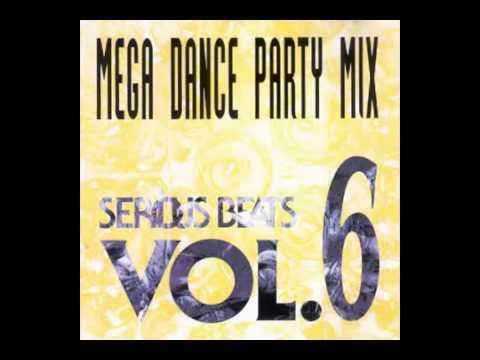 Serious Beats Vol 6 Mega Dance Party Mix 1992