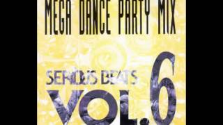Serious Beats Vol 6 Mega Dance Party Mix 1992