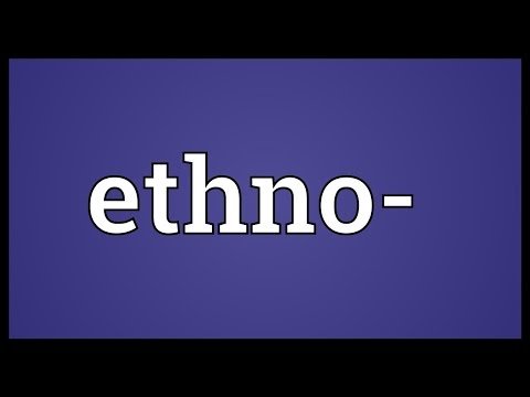 Ethno- Meaning