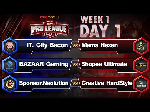 RoV Pro League Presented by TrueMove H : Week 1 Day1