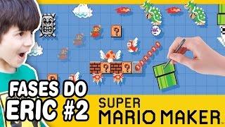 SUPER MARIO MAKER #2 Fases do Eric - Gameplay em Português PT-BR
