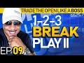 Trade The Open Like a Boss! Part 9 - 1-2-3 Break Play II