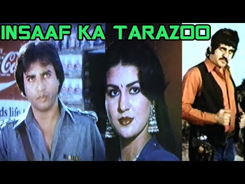 INSAAF KA TARAZOO (1983) - GHULAM MOHAYDDIN, GORI, SHAHIDA MINI - OFFICIAL FULL MOVIE