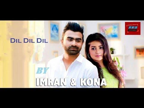 Dil Dil Dil | Full Video Song |   Imran And Kona | Boss Giri Bangla Movie Shimanta Shandha