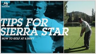 Tips for golfing at Sierra Star's 8,000 feet
